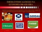 imigranters alem es na economia brasileira