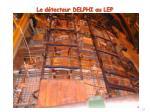 le d tecteur delphi au lep4