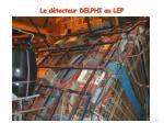 le d tecteur delphi au lep5