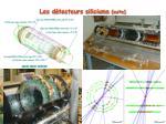 les d tecteurs siliciums suite
