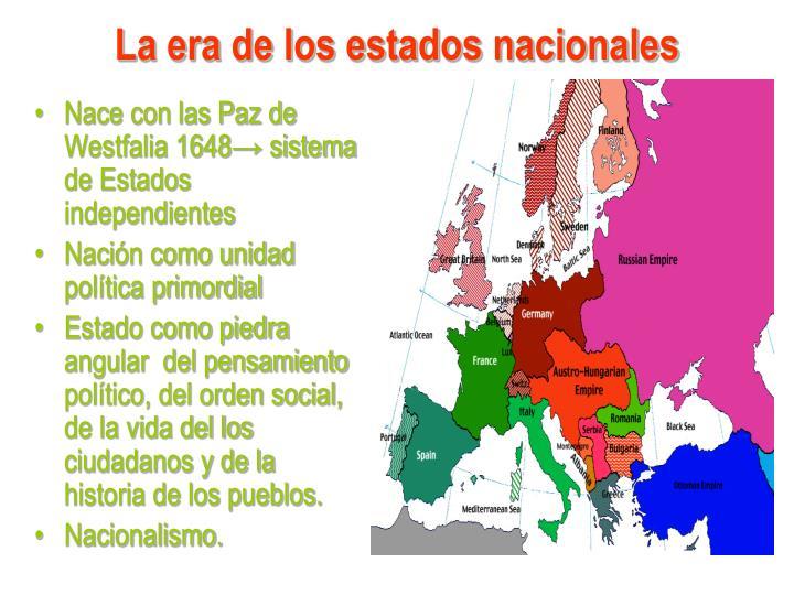 La era de los estados nacionales