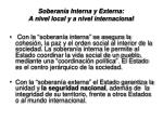 soberan a interna y externa a nivel local y a nivel internacional