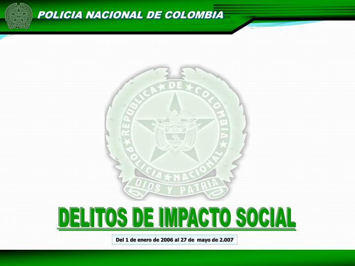 DELITOS DE IMPACTO SOCIAL