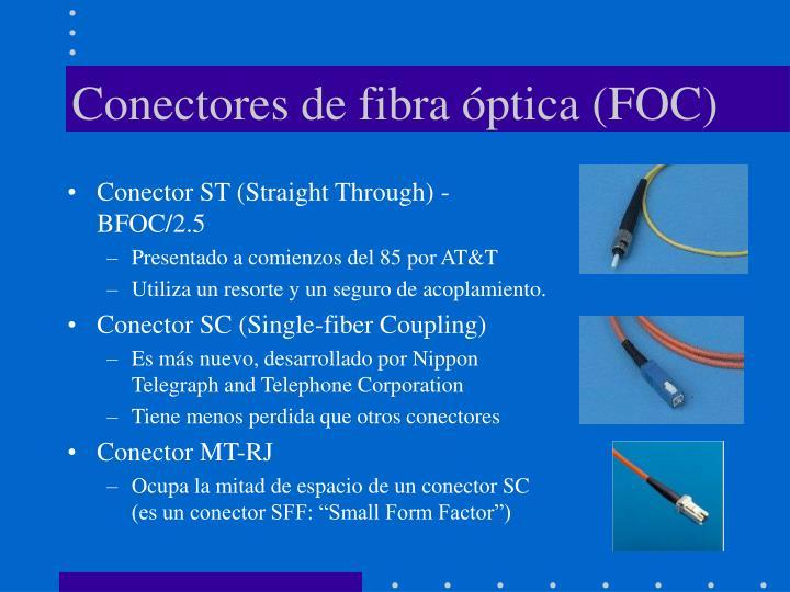 Conectores de fibra óptica (FOC)