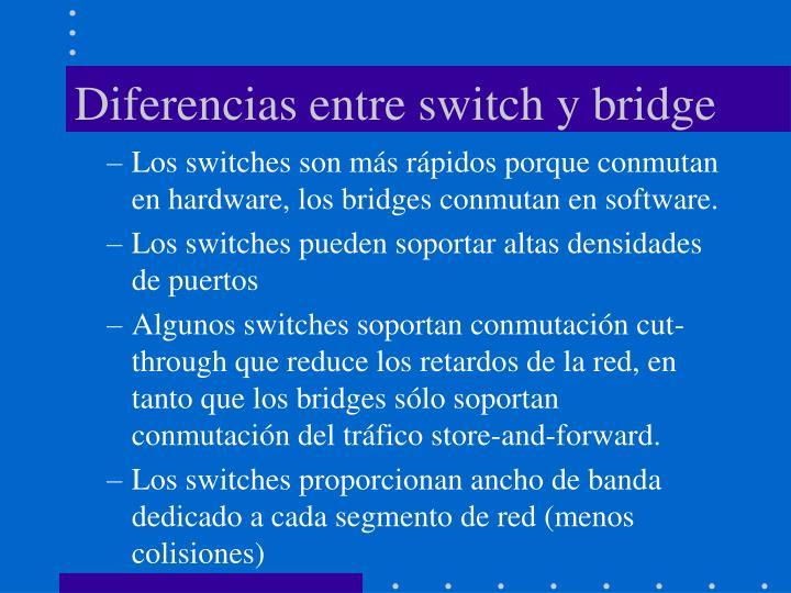 Diferencias entre switch y bridge