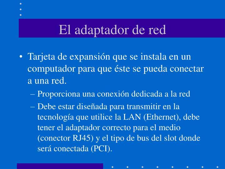 El adaptador de red