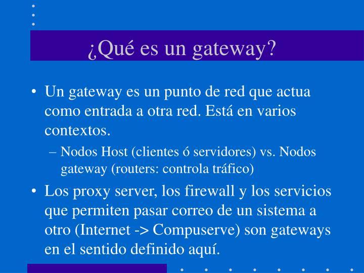 ¿Qué es un gateway?