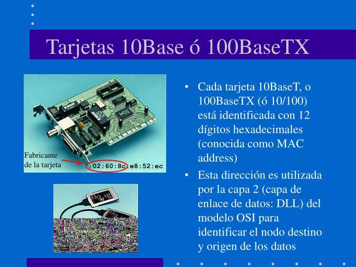 Tarjetas 10Base ó 100BaseTX