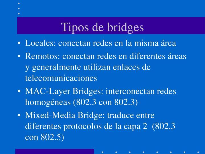Tipos de bridges