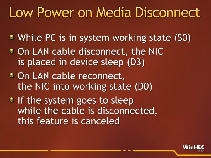 Low Power on Media Disconnect