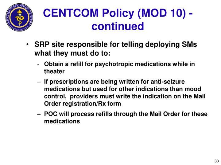 CENTCOM Policy (MOD 10) - continued