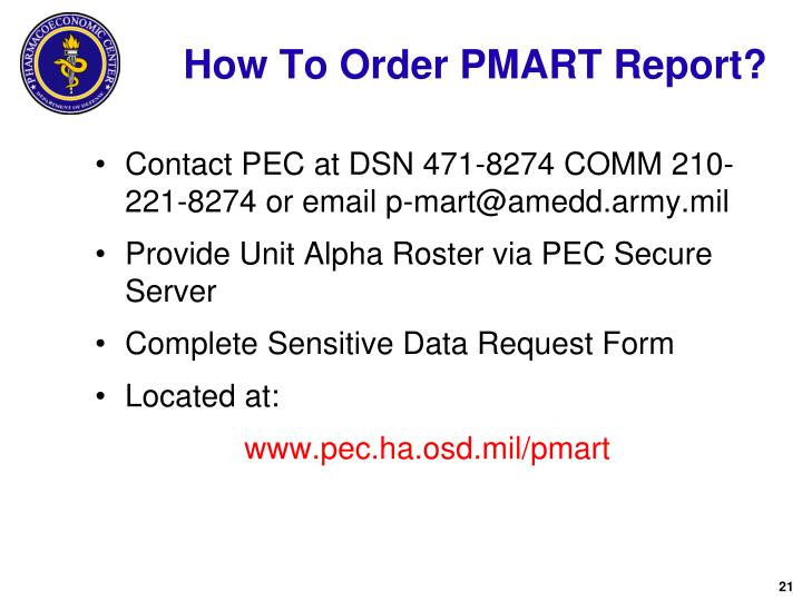 How To Order PMART Report?