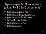 agency specific components a k a phs 398 components