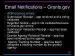 email notifications grants gov
