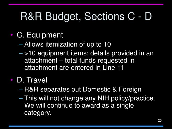 R&R Budget, Sections C - D