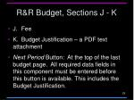 r r budget sections j k
