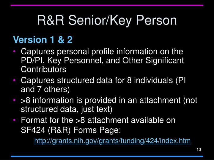 R&R Senior/Key Person