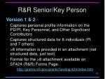 r r senior key person