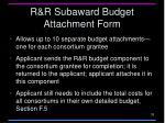 r r subaward budget attachment form1