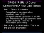 sf424 r r a cover component a few data issues