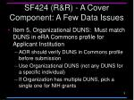 sf424 r r a cover component a few data issues1