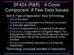 sf424 r r a cover component a few data issues2
