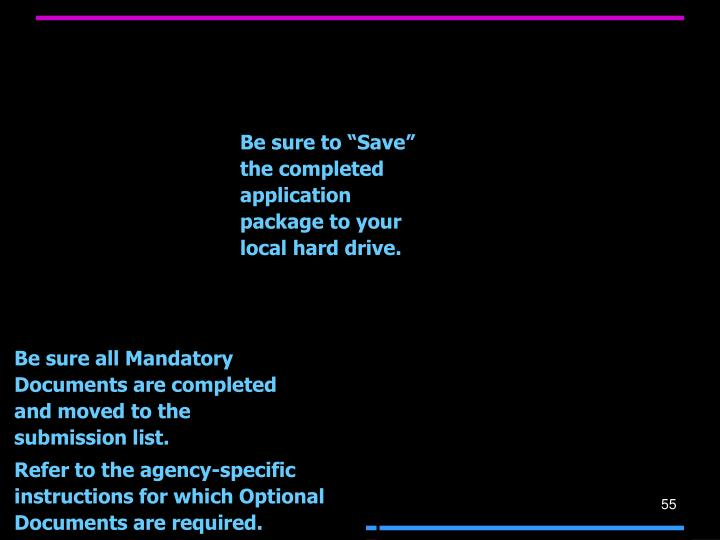 """Be sure to """"Save"""" the completed application package to your local hard drive."""