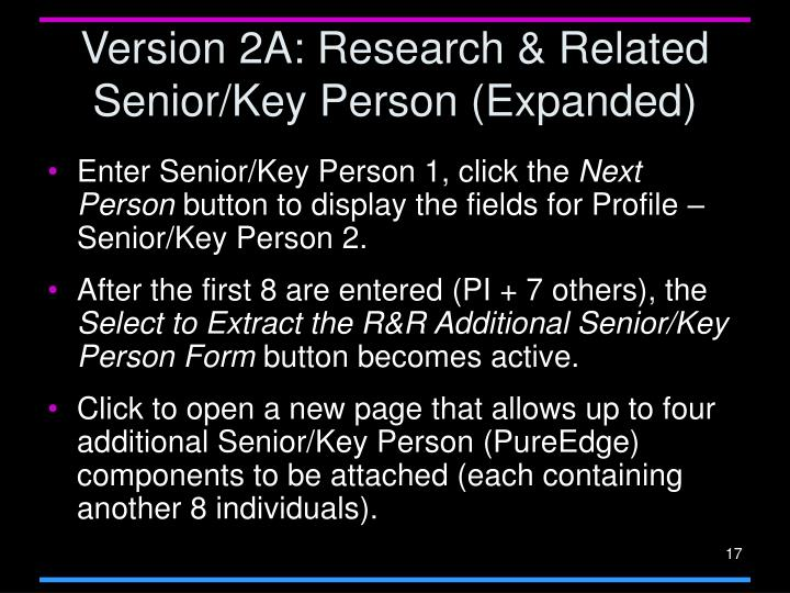Version 2A: Research & Related Senior/Key Person (Expanded)