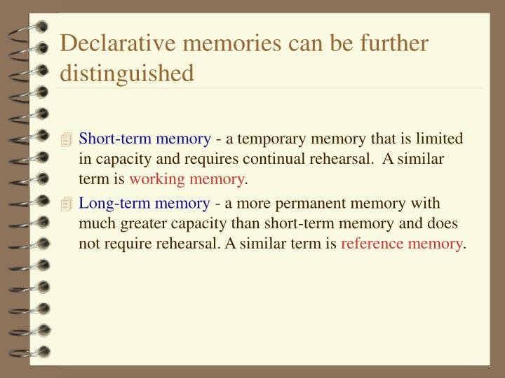 Declarative memories can be further distinguished