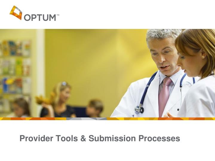 Provider Tools & Submission Processes