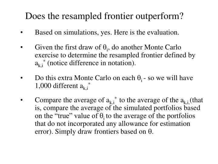 Does the resampled frontier outperform?