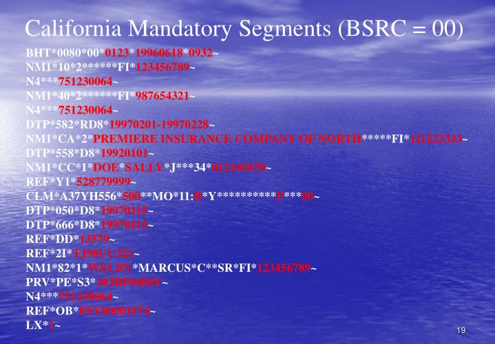 California Mandatory Segments (BSRC = 00)