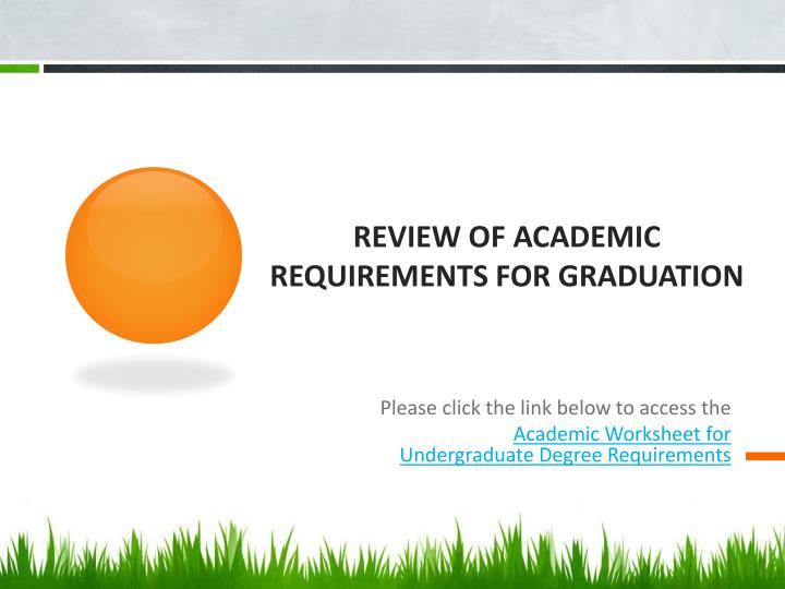 Review of Academic requirements for graduation