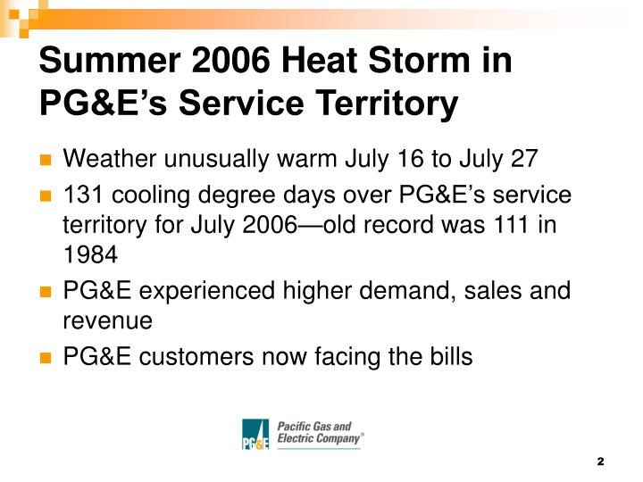 Summer 2006 heat storm in pg e s service territory