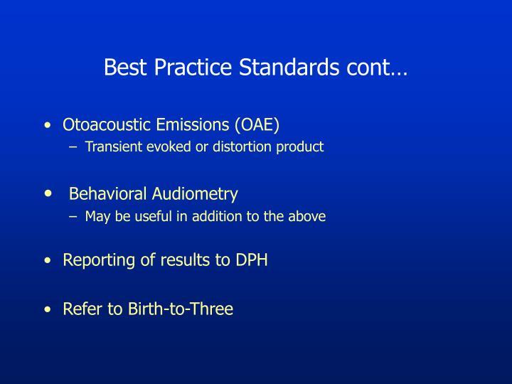 Best Practice Standards cont…