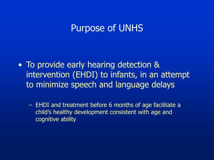 Purpose of UNHS