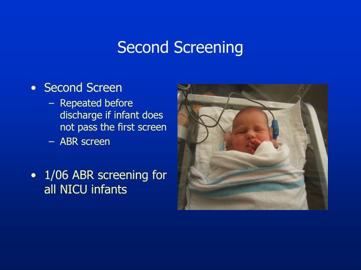 Second Screening