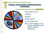 energy conservation and low income consumers