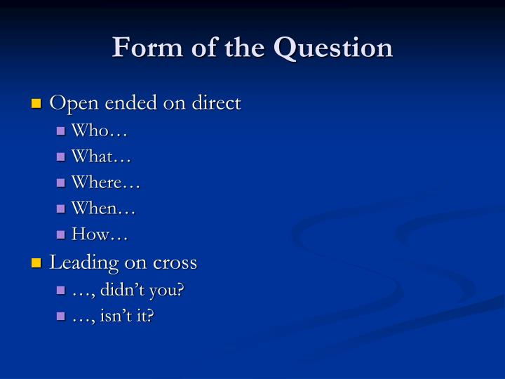 Form of the Question