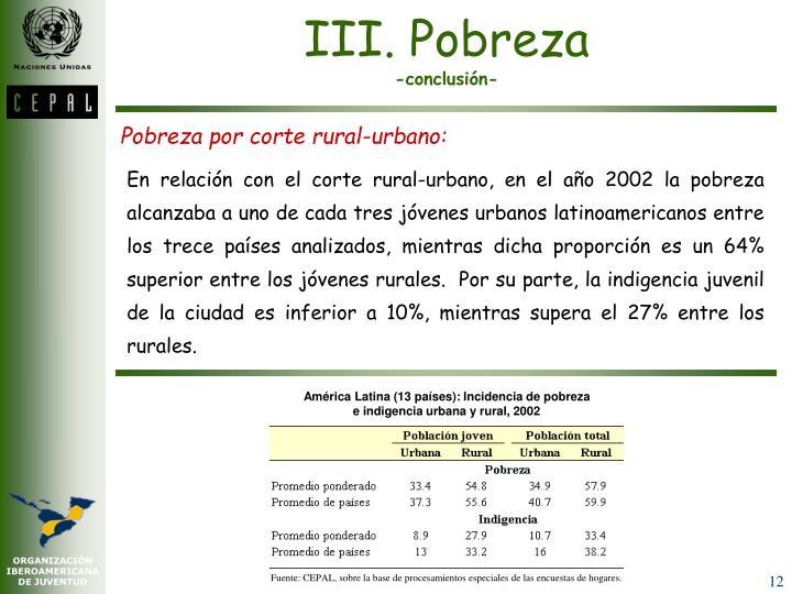 III. Pobreza