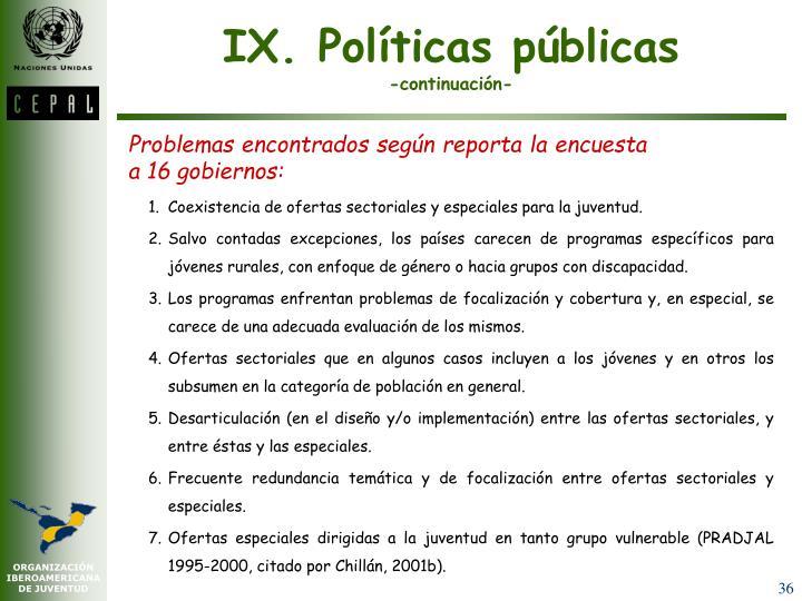 IX. Políticas públicas