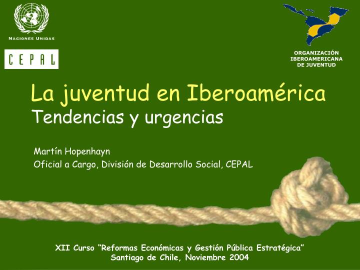 La juventud en Iberoamérica