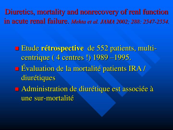 Diuretics, mortality and nonrecovery of renl function in acute renal failure.