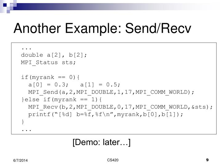 Another Example: Send/Recv