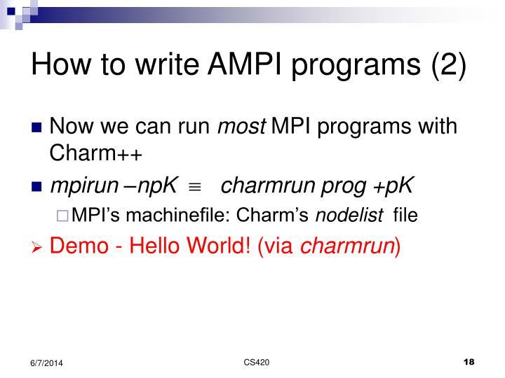 How to write AMPI programs (2)