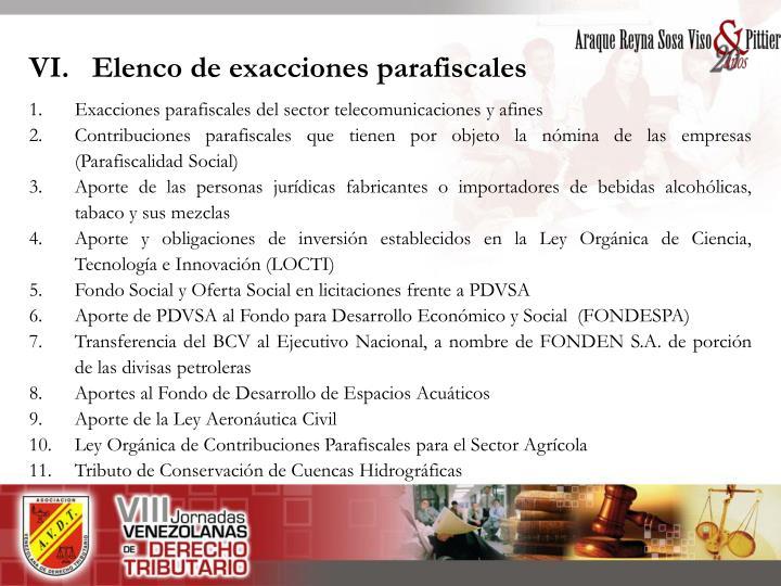 VI.   Elenco de exacciones parafiscales