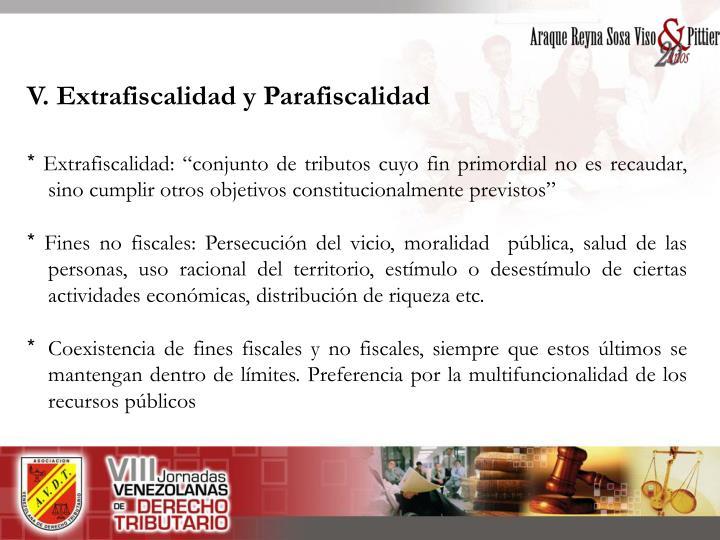 V. Extrafiscalidad y Parafiscalidad