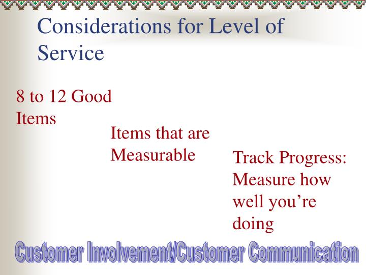 Considerations for Level of Service