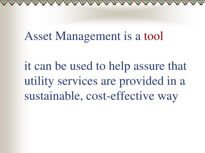 Asset Management is a