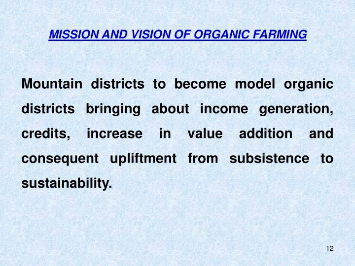 MISSION AND VISION OF ORGANIC FARMING
